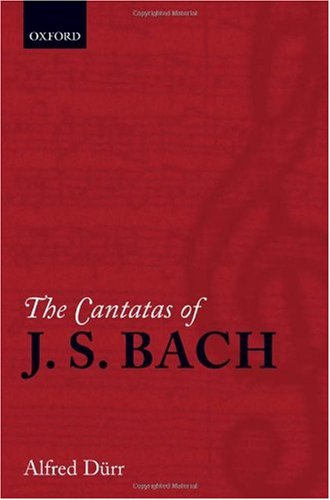 Download The Cantatas of J. S. Bach: With Their Liberettos in German-english Parallel Text 0199297762