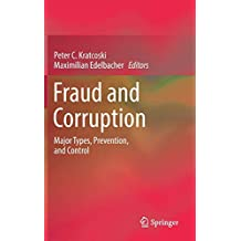 Fraud and Corruption: Major Types, Prevention, and Control