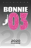 """Bonnie & Clyde """"Bonnie"""" Kalender 2020: Jahreskalender fuer Paare und beste Freunde"""