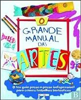O Grande Manual das Artes