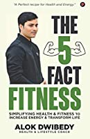 The 5 Fact Fitness