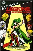 Libri - Legione Dei Super Eroi #11 (1 BOOKS)