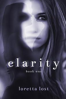 Clarity by [Lost, Loretta]