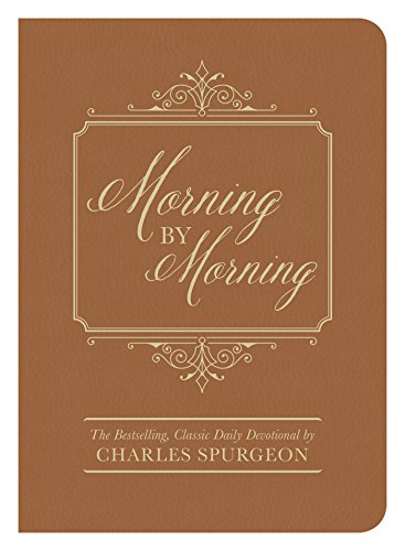 Morning by Morning: The Bestselling Classic Daily Devotional