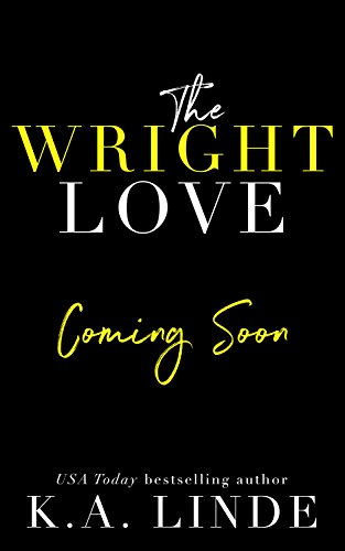 The Wright Love (Wright Love Duet Book 1) (English Edition)