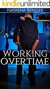 Working Overtime: Erotic Short Story (English Edition)