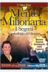 La mente milionaria. I segreti. La psicologia del denaro. Con DVD Paperback