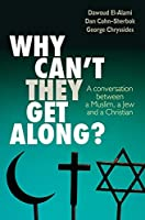 Why Can't They Get Along?: A Conversion Between a Muslim, a Jew and a Christian