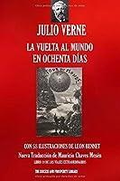 LA VUELTA AL MUNDO EN OCHENTA DÍAS: Nueva traducción ilustrada (Viajes Extraordinarios)