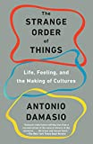 The Strange Order of Things: Life, Feeling, and the Making of Cultures (English Edition) 画像