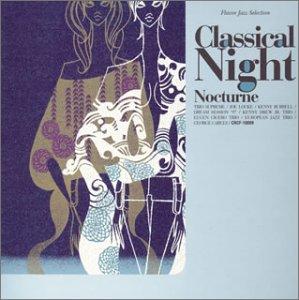 MJシリーズ スペシャル・コンピレーション Classical Night-Nocturne