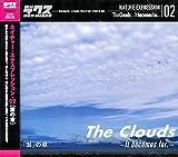ネイチャー・エクスプレッション 02 「雲」の章