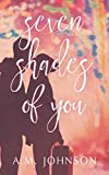 Seven Shades of You (Twin Hearts)
