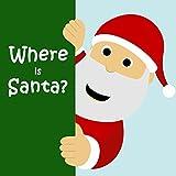 Children's Books: Where is Santa? [christmas books for kids] (English Edition)