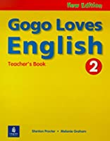 Gogo Loves English (2E) Level 2 Teacher's Guide