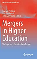 Mergers in Higher Education: The Experience from Northern Europe (Higher Education Dynamics)