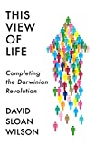 This View of Life: Completing the Darwinian Revolution (English Edition)