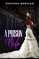 A Prison Wife