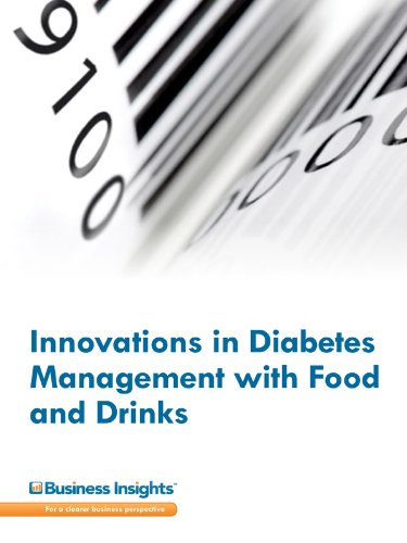 Innovations in Diabetes Management with Food and Drinks