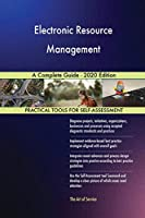 Electronic Resource Management A Complete Guide - 2020 Edition