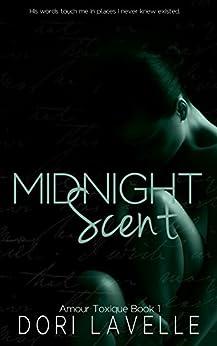 Midnight Scent (Amour Toxique Book 1) by [Lavelle, Dori]