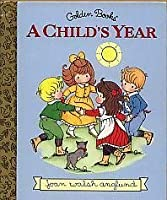 A Child's Year (Little Golden Storybook)