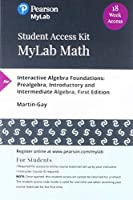 MyLab Math with Pearson eText - 18-Week Access Card - for Interactive Algebra Foundations: Prealgebra Introductory and Intermediate Algebra【洋書】 [並行輸入品]