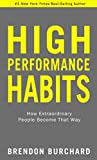 High Performance Habits (English Edition)