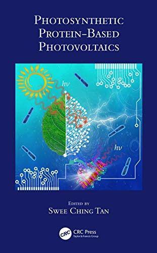 Photosynthetic Protein-Based P...