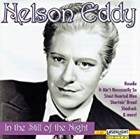 In The Still Of The Night by Nelson Eddy