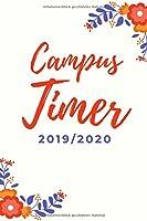 Campus Timer 2019-2020: A5  128 Seiten   Terminplaner, Kalender fuer Schueler, Studenten & Berufstaetigte