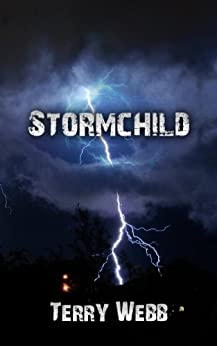 Stormchild by [Webb, Terry]