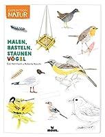 Expedition Natur: Malen, Basteln, Staunen - Voegel