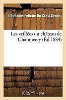 Les Veillées Du Château de Champcery (Litterature)