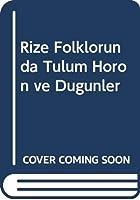 Rize Folklorunda Tulum Horon ve Dugunler