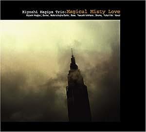 MAGICAL MISTY LOVE
