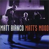 Matt's Mood ユーチューブ 音楽 試聴