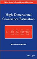 High-Dimensional Covariance Estimation: With High-Dimensional Data (Wiley Series in Probability and Statistics)
