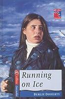 Running on Ice (Cascades)