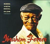 Buena Vista Social Club Presents Ibrahim Ferrer by IBRAHIM FERRER (1999-06-08)