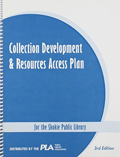 Download Collection Development and Resources Access Plan for the Skokie Public Library 0838985068