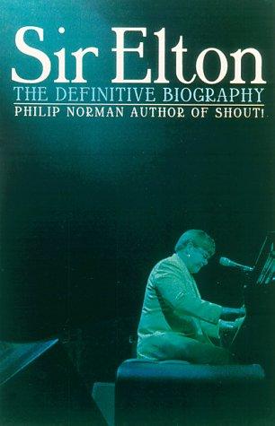 Download Sir Elton: The Definitive Biography 0786708204