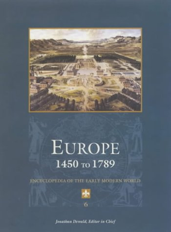 Download Europe 1450 to 1789: Encyclopedia of the Early Modern World 068431200X