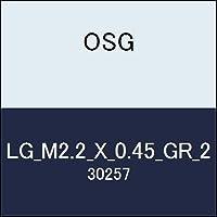OSG ゲージ LG_M2.2_X_0.45_GR_2 商品番号 30257