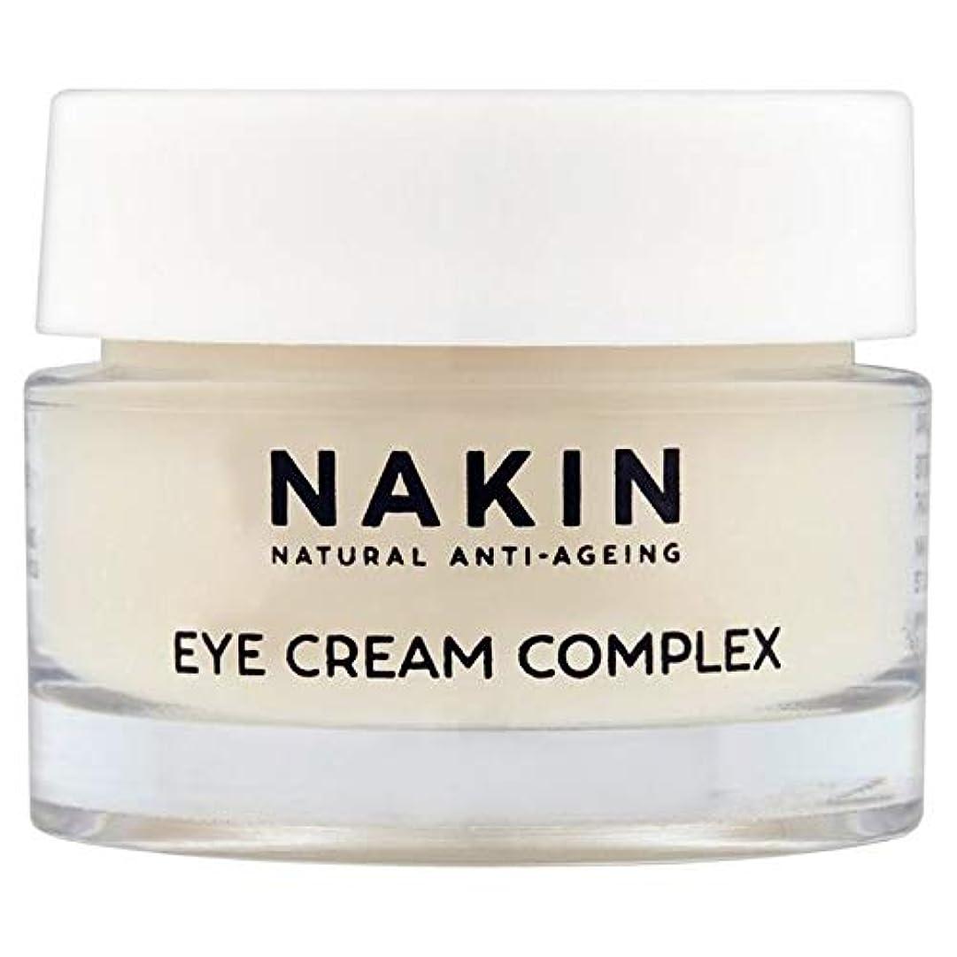 鎮静剤真っ逆さま野心的[Nakin] Nakin自然アンチエイジングアイクリームコンプレックス15ミリリットル - Nakin Natural Anti-Ageing Eye Cream Complex 15ml [並行輸入品]