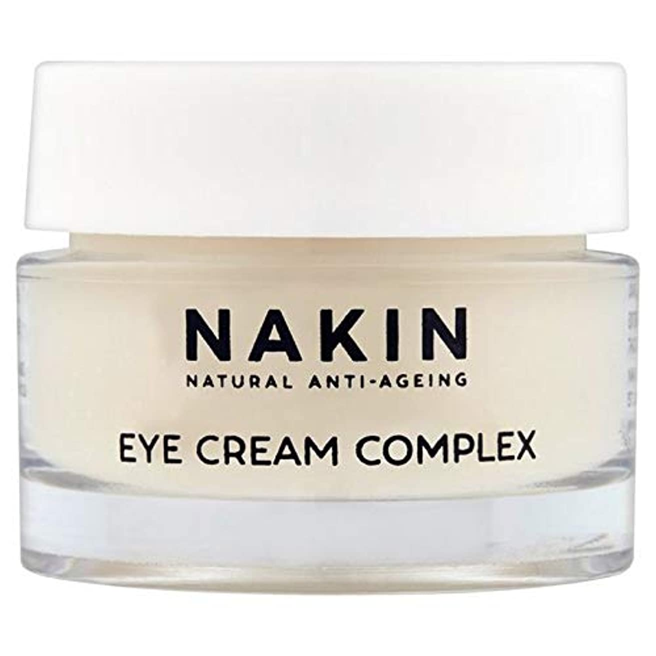 さようなら旅枠[Nakin] Nakin自然アンチエイジングアイクリームコンプレックス15ミリリットル - Nakin Natural Anti-Ageing Eye Cream Complex 15ml [並行輸入品]