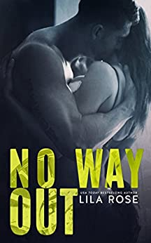 No Way Out (Hawks MC Club Book 4) by [Rose, Lila]