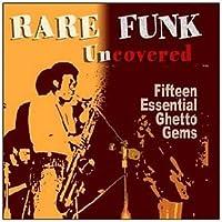 Rare Funk Uncovered
