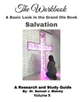 A Basic Look in the Grand Ole Book, Salvation