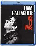 Liam Gallagher: As It Was [Blu-ray]